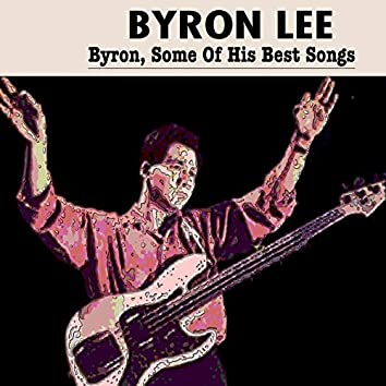 Byron Lee (Byron,Some Of His Best Songs)