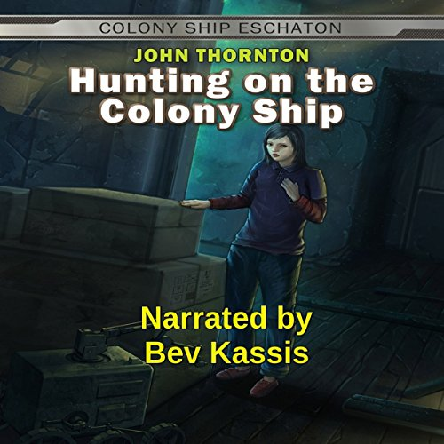 Hunting on the Colony Ship cover art