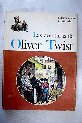 LAS AVENTURAS DE OLIVER TWIST. (El hijo de la parroquia)