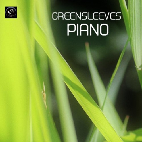 Greensleeves Piano - Greensleves Song and Many Other Piano Favorites. Greensleaves, Clair De Lune, Gymnopedie n.1 and Many Others