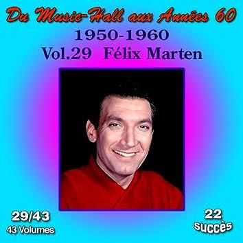 Du Music-Hall aux Années 60 (1950-1960): Félix Marten, Vol. 29/43