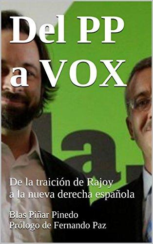 Del PP a VOX: De la traición de Rajoy a la nueva derecha española ...