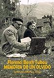 Florenci Bosch Tubau: Memoria de un olvido