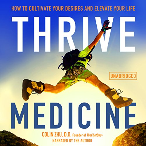 Thrive Medicine audiobook cover art
