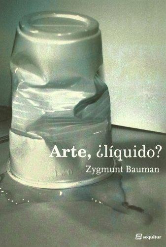 Arte Liquido: nueva edición (LIBROS DEL CIUDADANO)