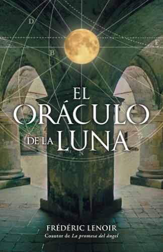 El oráculo de la luna (NOVELA HISTORICA)