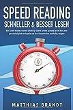 SPEED READING - Schneller & besser Lesen: Wie Sie mit