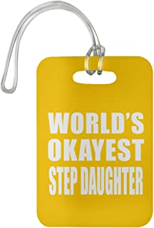 Designsify World's Okayest Step Daughter - Luggage Tag Bag-gage Suitcase Tag Durable - Fun-ny Family Mom Dad Kid Grand-Parent Athletic Gold Birthday Anniversary Christmas Thanksgiving