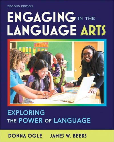 Engaging in the Language Arts: Exploring the Power of Language (Myeducationlab)