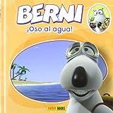 BERNI OSO AL AGUA [Spanish]