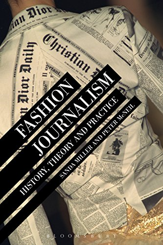 Fashion Journalism: History, Theory, and Practice (English Edition)