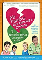 My Parents Are Getting A Divorce... I Wonder What Will Happen To Me.