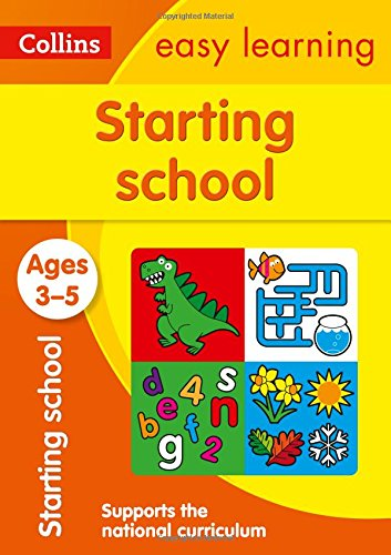 Starting School Ages 3-5: Prepare for Preschool with easy home learning (Collins Easy Learning Preschool)