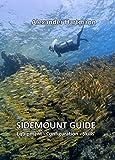 Sidemount Guide: Equipment – Configuration – Skills (English Edition)