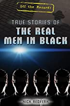 True Stories of the Real Men in Black (Off the Record!)