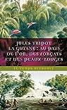 La Guyane par Tripot