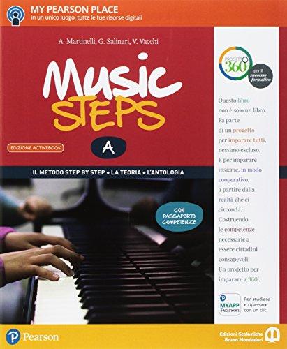 Music steps. A piccoli passi nella grande musica. Per la Scuola media. Con e-book. Con 2 espansioni online