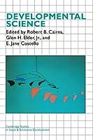 Developmental Science (Cambridge Studies in Social and Emotional Development)