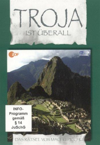 Troja ist überall, Teil 1: Das Rätsel von Machu Picchu