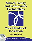 By Joyce L. Epstein - School, Family, and Community Partnerships: Your Handbook for Action (3rd Edition)