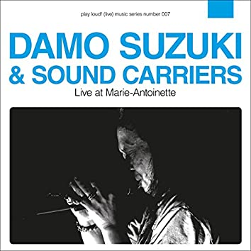 Damo Suzuki & Sound Carriers