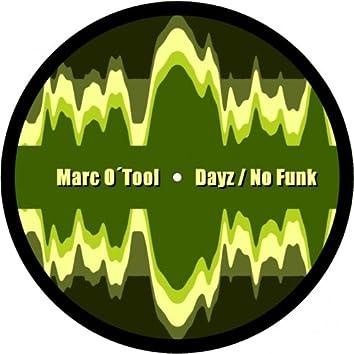 Dayz / No Funk