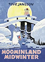 Moominland Midwinter: Special Collector's Edition (Moomins Collectors' Editions)