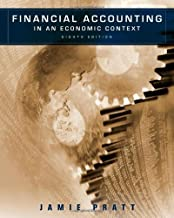 By Jamie Pratt: Financial Accounting in an Economic Context Eighth (8th) Edition