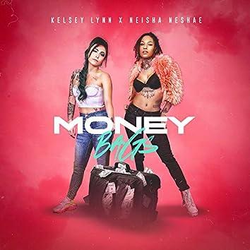 Money Bags (feat. Neisha Neshae)