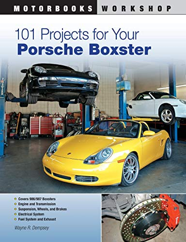 101 Projects for Your Porsche Boxster