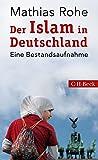 Der Islam in Deutschland: Eine Bestandsaufnahme - Mathias Rohe