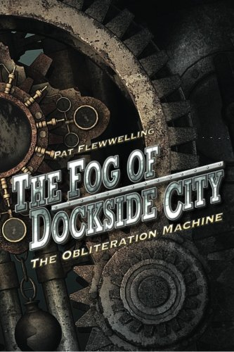Price comparison product image The Fog of Dockside City: The Obliteration Machine