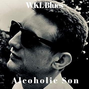 Alcoholic Son
