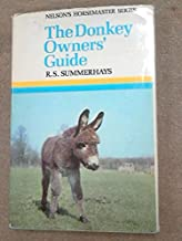 The Donkey Owners' Guide (Nelson's Horsemaster Series)