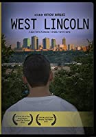 West Lincoln Movie