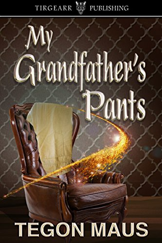 Book: My Grandfather's Pants by Tegon Maus