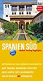 Spanien Süd: Mobile Touring Highlights