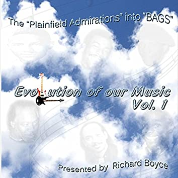 Evolution of Our Music, Vol. 1 (Presented by Richard Boyce)