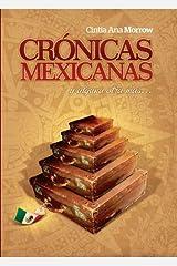Crónicas Mexicanas y alguna otra más... (Crónicas de Cintia nº 1) (Spanish Edition) Format Kindle