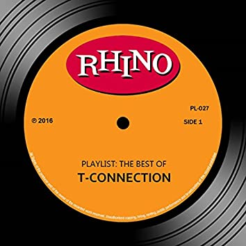 Playlist: The Best Of T-Connection