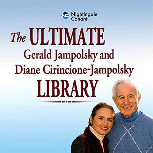 The Ultimate Gerald Jampolsky and Diane Cirincione-Jampolsky Library Titelbild