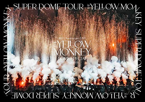 『THE YELLOW MONKEY 30th Anniversary LIVE -DOME SPECIAL- 2020.11.3』Blu-ray