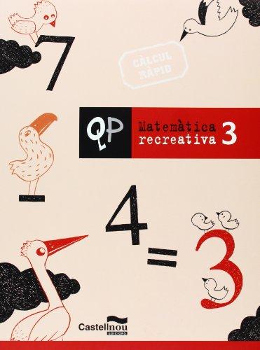 Qp Matematica Recreativa 3 (Cuadernos de Primaria)