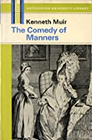The comedy of manners (Hutchinson University Library: English literature) 0091004810 Book Cover