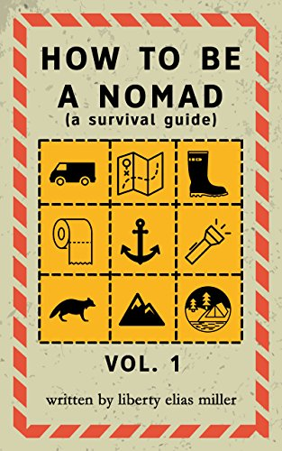 How to be a Nomad: A Survival Guide (English Edition)
