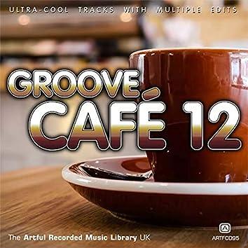 Groove Café, Vol. 12