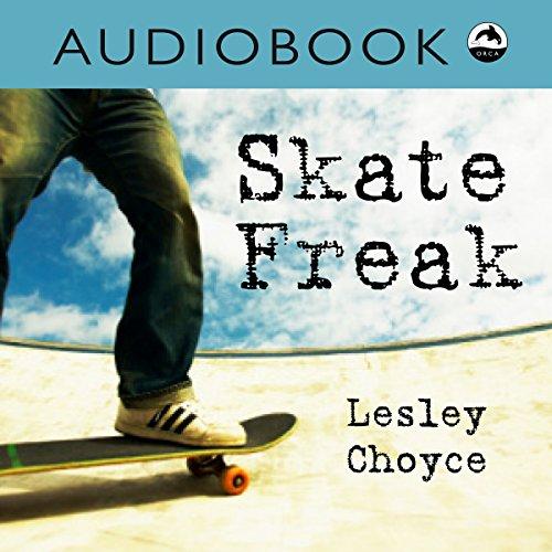 Skate Freak audiobook cover art