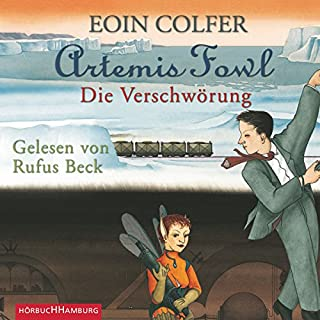Die Verschwörung     Artemis Fowl 2              By:                                                                                                                                 Eoin Colfer                               Narrated by:                                                                                                                                 Rufus Beck                      Length: 4 hrs and 45 mins     Not rated yet     Overall 0.0