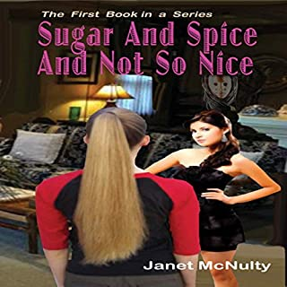 Sugar And Spice And Not So Nice audiobook cover art
