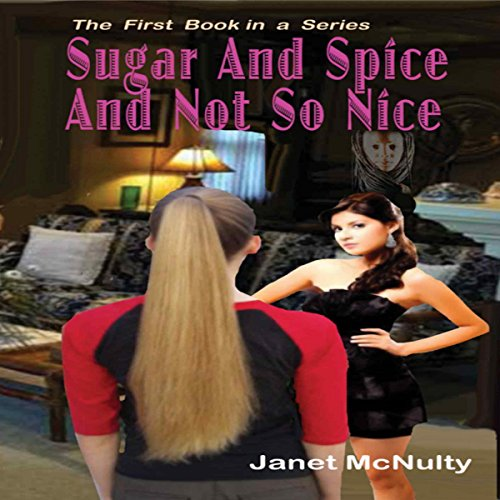 Sugar And Spice And Not So Nice cover art